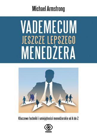 Okładka książki Vademecum jeszcze lepszego menedżera