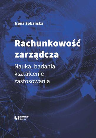 Okładka książki Rachunkowość zarządcza. Nauka, badania, kształcenie, zastosowania