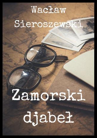Okładka książki Zamorski djabeł
