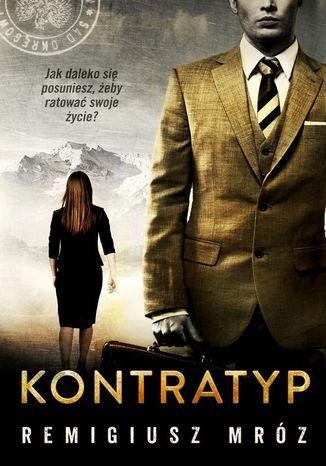 Okładka książki Kontratyp. Joanna Chyłka. Tom 8