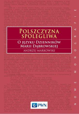 Okładka książki Polszczyzna spolegliwa