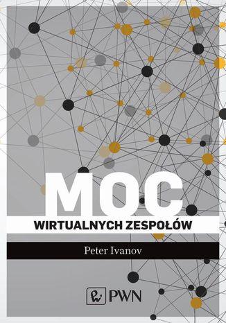 Okładka książki Moc wirtualnych zespołów