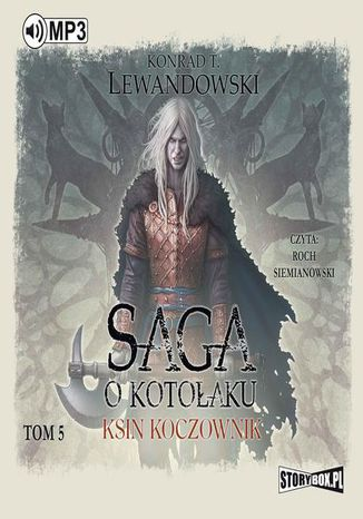 Okładka książki Saga o kotołaku Tom 5 Ksin koczownik