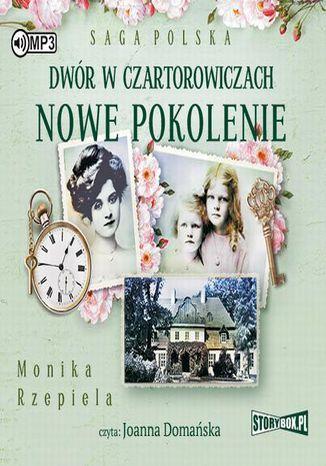 Okładka książki/ebooka Dwór w Czartorowiczach Nowe pokolenie