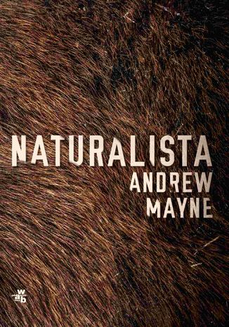 Okładka książki Naturalista
