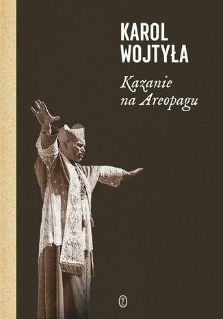 Okładka książki Kazanie na Areopagu. 13 katechez