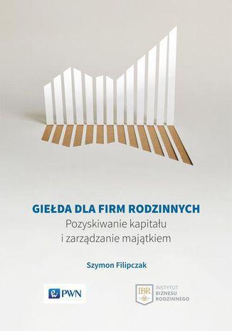 Okładka książki Giełda dla firm rodzinnych