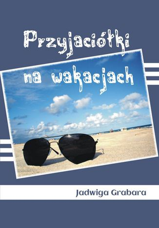 Okładka książki Przyjaciółki na wakacjach