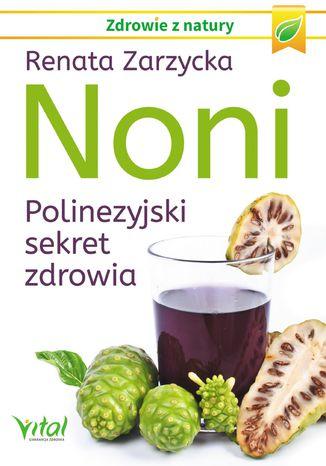 Okładka książki/ebooka Noni. Polinezyjski sekret zdrowia