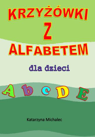 Okładka książki Krzyżówki z alfabetem dla dzieci
