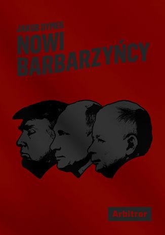 Okładka książki/ebooka Nowi barbarzyńcy