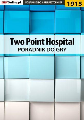 Okładka książki Two Point Hospital - poradnik do gry