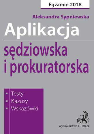 Okładka książki/ebooka Aplikacja sędziowska i prokuratorska