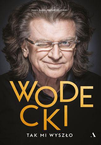 Okładka książki Wodecki. Taki mi wyszło