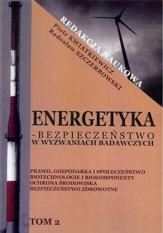 Okładka książki Energetyka w wyzwaniach badawczych Tom 2