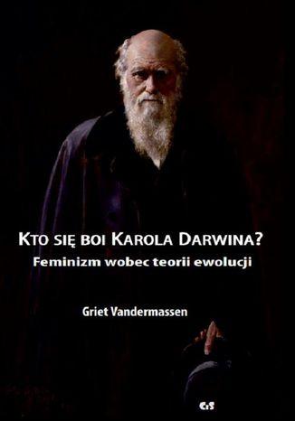 Okładka książki Kto się boi Karola Darwina?