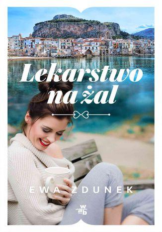 Okładka książki/ebooka Lekarstwo na żal