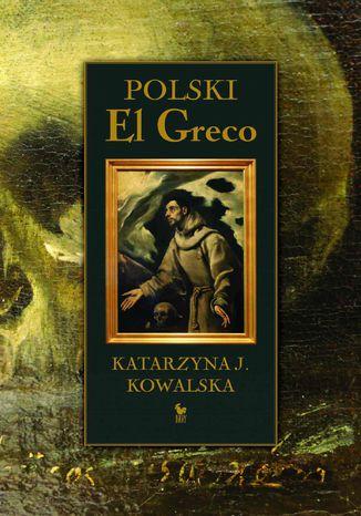 Okładka książki Polski El Greco