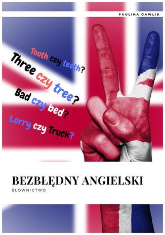 Okładka książki/ebooka Bezbłędny angielski Słownictwo