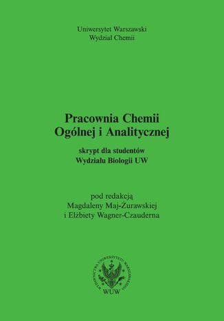 Okładka książki/ebooka Pracownia Chemii Ogólnej i Analitycznej