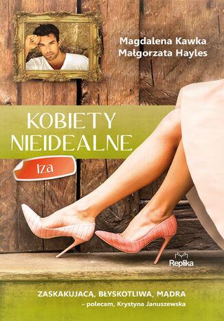 Okładka książki Kobiety nieidealne. Iza