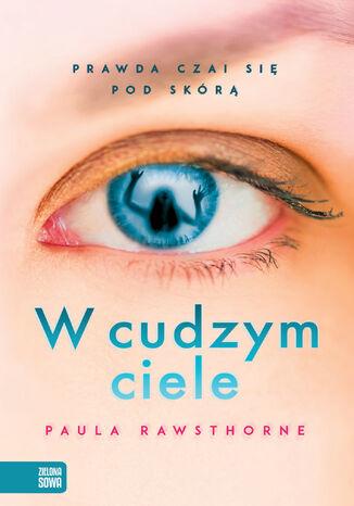Okładka książki/ebooka W cudzym ciele