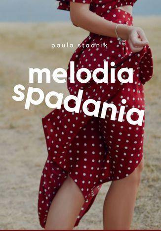 Okładka książki Melodia spadania