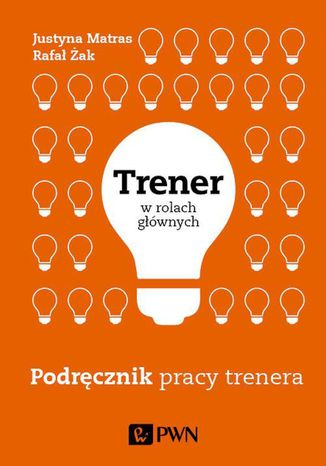 Okładka książki/ebooka Trener w rolach głównych