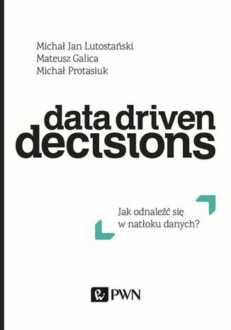 Okładka książki Data Driven Decisions