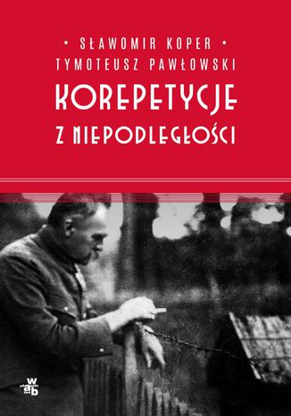 Okładka książki/ebooka Korepetycje z niepodległości
