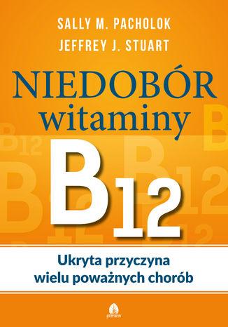 Okładka książki Niedobór witaminy B12