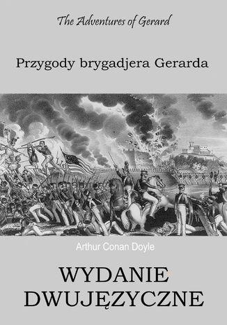 Okładka książki Przygody brygadjera Gerarda