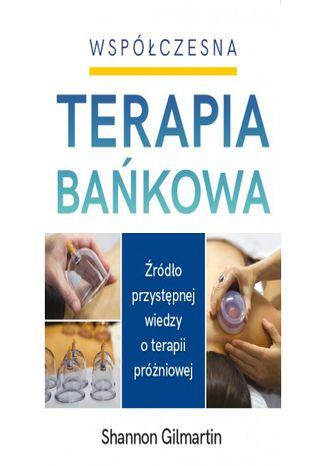 Okładka książki Współczesna Terapia Bańkowa