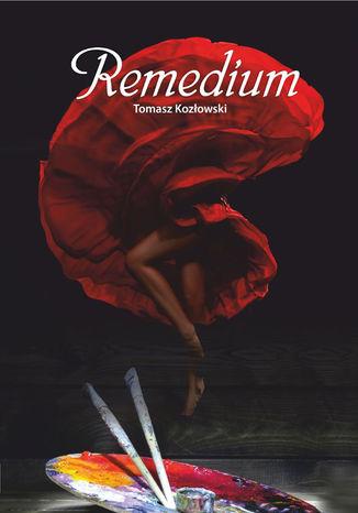 Okładka książki/ebooka Remedium