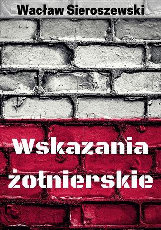 Okładka książki/ebooka Wskazania żołnierskie