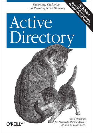 Okładka książki/ebooka Active Directory. Designing, Deploying, and Running Active Directory. 4th Edition