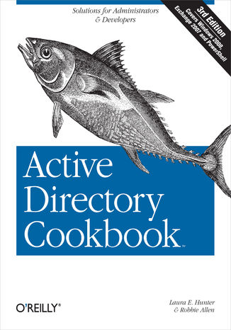 Okładka książki/ebooka Active Directory Cookbook. 3rd Edition
