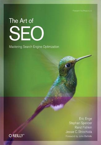Okładka książki The Art of SEO. Mastering Search Engine Optimization