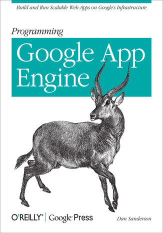 Okładka książki Programming Google App Engine. Build and Run Scalable Web Apps on Google's Infrastructure