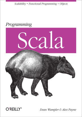 Okładka książki Programming Scala. Scalability = Functional Programming + Objects