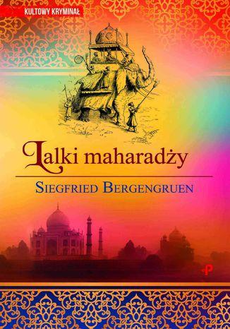 Okładka książki Lalki maharadży