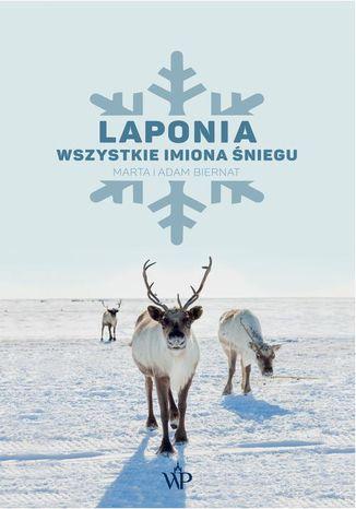 Okładka książki Laponia. Wszystkie imiona śniegu