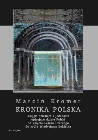 Okładka książki Kronika polska Marcina Kromera, tom 4