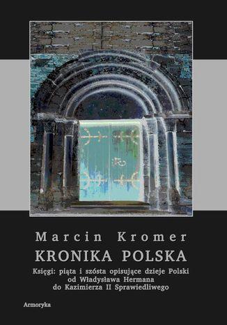 Okładka książki Kronika polska Marcina Kromera, tom 2