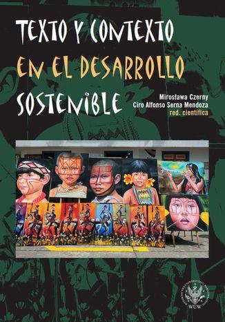 Okładka książki Texto y contexto en el desarrollo sostenible