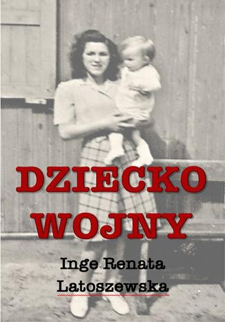 Okładka książki/ebooka Dziecko wojny
