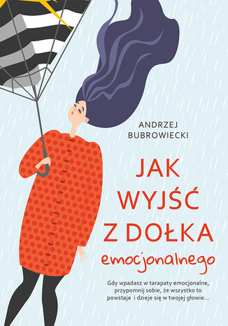 Okładka książki/ebooka Jak wyjść z dołka emocjonalnego