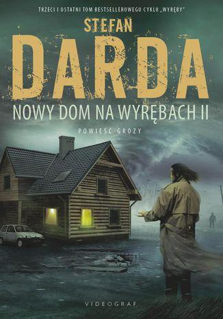 Okładka książki Nowy dom na wyrębach II