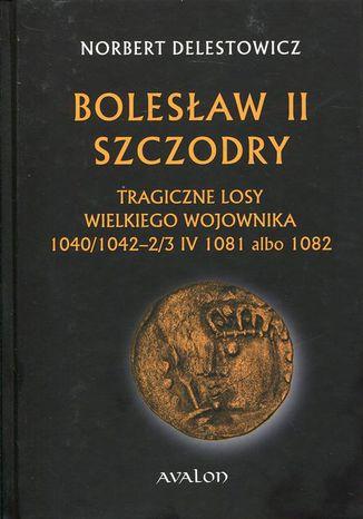 Okładka książki Bolesław II Szczodry