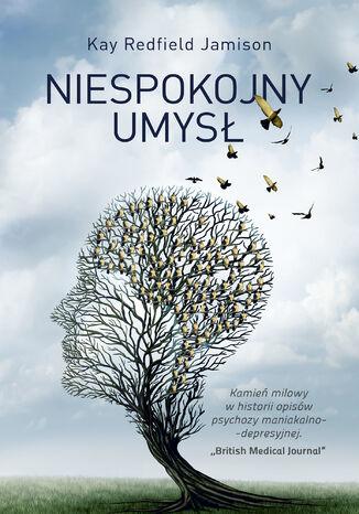 Okładka książki/ebooka Niespokojny umysł